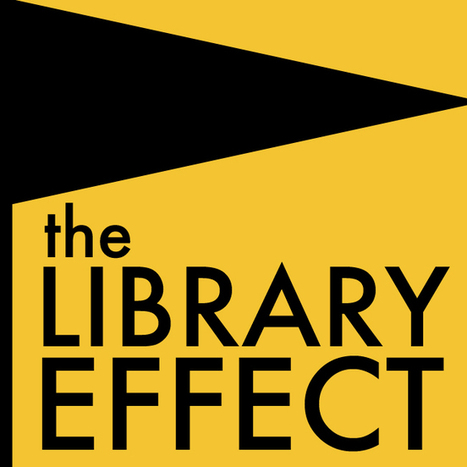 News: Library Effect Launches | Tame The Web | Digital information and public libraries | Scoop.it