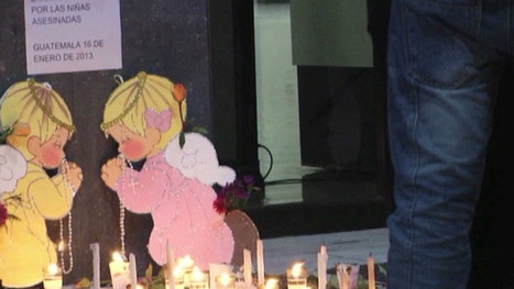 Guatemalans shocked by girls' violent deaths | News from the Spanish-speaking World | Scoop.it