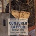 Patrick Boucheron : du Moyen-Age comme source d'intelligibilité pour le présent et de l'art politique   Monde médiéval   Scoop.it