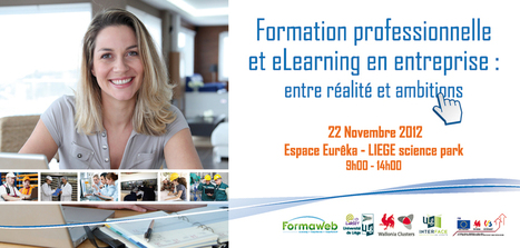 [Agenda 22/11 à Liège] Formation professionnelle et eLearning en entreprise : entre réalité et ambitions | réseaux sociaux et relations humaines | Scoop.it