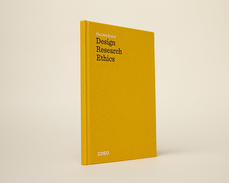 FREE eBOOK: Design Research Ethics by Ideo | DESIGN THINKING | methods & tools | Scoop.it
