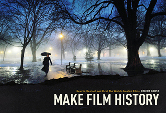 Make Film History: Rewrite, Reshoot and Recut the World's Greatest Films | livros electrónicos | Scoop.it