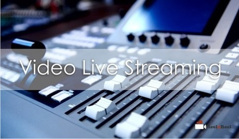 Ultimate Guide to Video Live Streaming | YouTube Advertising | Scoop.it