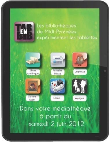 Tab en Bib : prêt de lecteurs ebook et tablettes en Midi-Pyrénées   Bibliothèques innovantes   Scoop.it