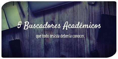 5 buscadores académicos que todo tesista debe conocer | Contenidos educativos digitales | Scoop.it