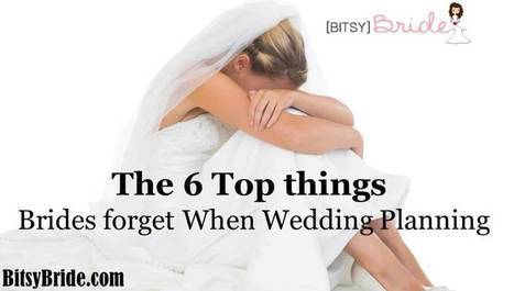The 6 Top things Brides forget When Wedding Planning | Getting Married | Scoop.it