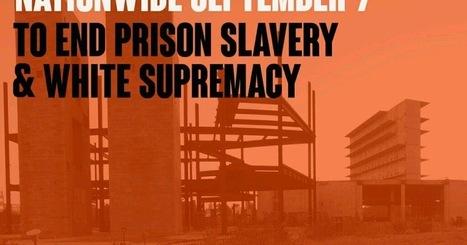 CNA: 9 SEP - Huelga de Prisioneros en USA contra las Fábricas Corporativas Carcelarias y el Sistema Penitenciario | La R-Evolución de ARMAK | Scoop.it