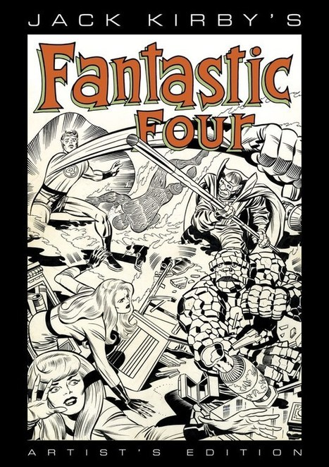 "Jack Kirby's Fantastic Four Artist's Edition Coming from IDW | Takes On Tech | Jack ""King"" Kirby 