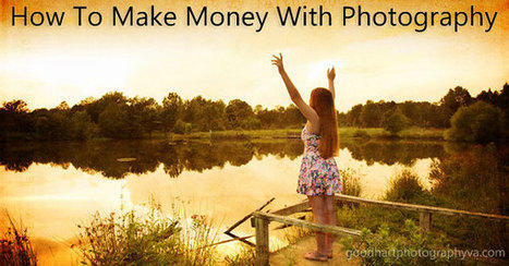 How To Make Money With Photography | 29 Sanity-Saving Tips | Fotomarketing | Scoop.it
