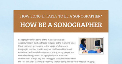 HOW LONG IT TAKES TO BE A SONOGRAPHER? | MedicsPro Radiography Agency | Scoop.it
