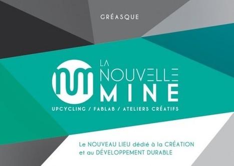 La Nouvelle Mine : création et développement durable | Fab-Lab | Scoop.it