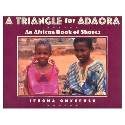 Early Mathematics Education Project » Book Ideas: A Triangle for Adaora | geometry for young learners | Scoop.it