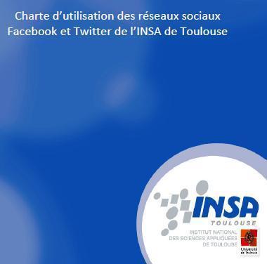Charte d'utilisation des réseaux sociaux Facebook et Twitter de l'INSA de Toulouse : bonne pratique | Toulouse networks | Scoop.it