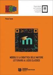 Moodle e la didattica delle materie letterarie al Liceo Classico | iGnosis - Risorse digitali per l'e-Learning e il knowledge management | Scoop.it