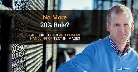 Facebook 20-Percent Text Rule: Is It Changing? | Facebook for Business Marketing | Scoop.it