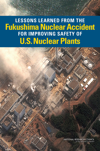 Lessons Learned from the Fukushima Nuclear Accident for Improving Safety of U.S. Nuclear Plants | Nuclear Physics | Scoop.it
