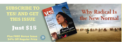 For Teachers — YES! Magazine | Teaching and Learning | Scoop.it