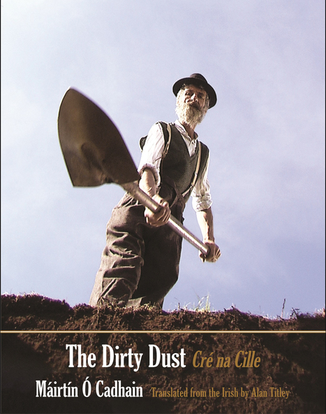 U.S. launch of The Dirty Dust with Alan Titley, Colm Tóibín, & Brian Ó Conchubhair | Glucksman Ireland House | New York University | The Irish Literary Times | Scoop.it