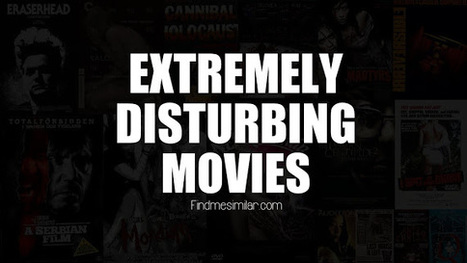 45 Extremely Disturbing Movies of All Time (Viewer discretion advised) | Movie Recommendations | Scoop.it
