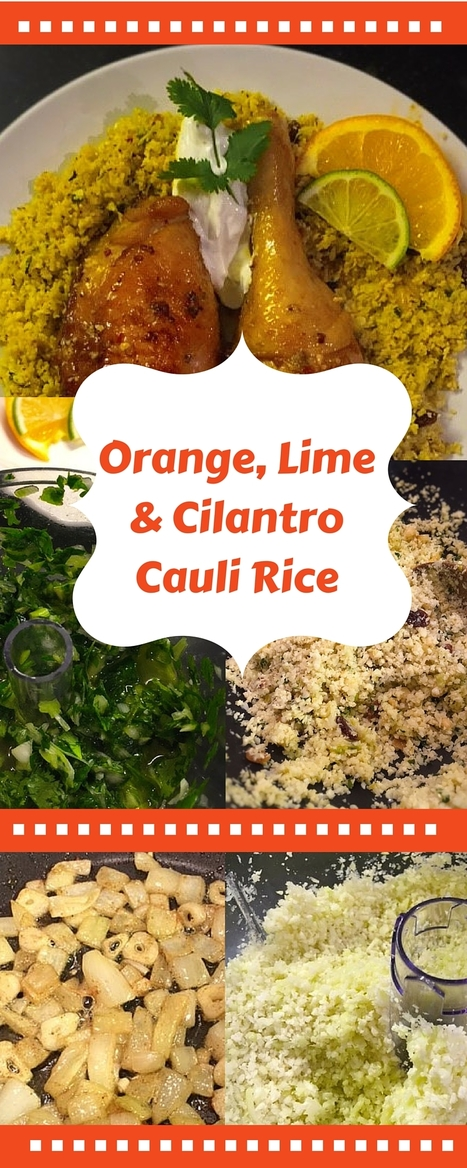 Cauli Rice With Orange, Lime And Cilantro | Best Easy Recipes | Scoop.it