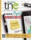 Revista TNE, El valor del Project Management, ed.XXVIII | Project management | Scoop.it