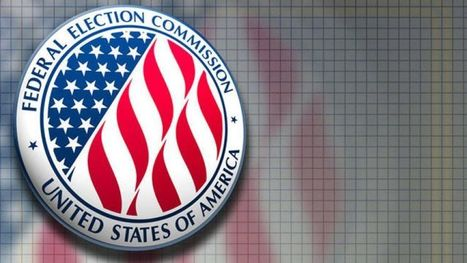 Dems on FEC Fed Election Commission accused of taking partisan turn | News You Can Use - NO PINKSLIME | Scoop.it
