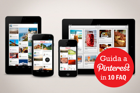 Guida a Pinterest: le risposte alle 10 domande più frequenti | Social Media Italy | Scoop.it