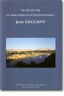 Au fil du Nil, le parcours d'un égyptologue, Jean Leclant - Hommage à Jean Leclant | Académiciens, Associés étrangers et Correspondants de l'Académie | Scoop.it