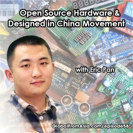 China Open Source Hardware Maker Movement with Eric Pan - GFA56 | Peer2Politics | Scoop.it