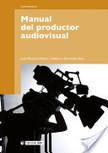 Manual del productor audiovisual | Fundamentos de la producción visual y multimedia | Scoop.it