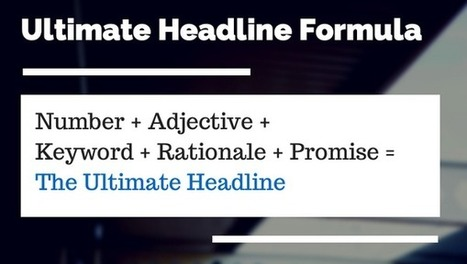 30+ Ultimate Headline Formulas for Tweets, Posts, and Emails | Marketing | Scoop.it