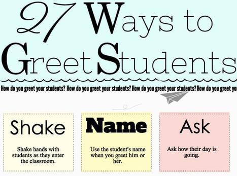 27 Creative Ways to Greet Your Elementary School Students | Education: EDCI397 | Scoop.it