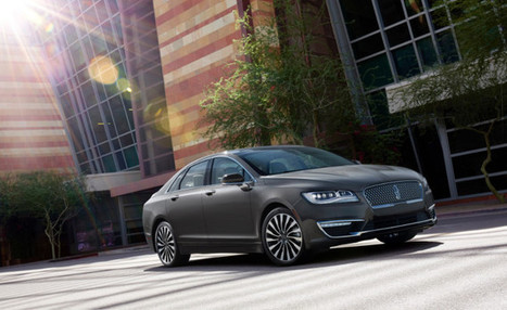 2017 Lincoln MKZ is a study in classy luxury   The Automotive View   Scoop.it