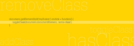 Creating jQuery-style functions in JavaScript, hasClass, addClass ... | WebDev | Scoop.it