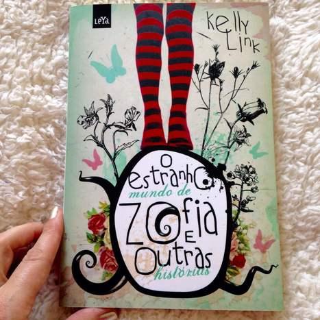 O estranho mundo de Zofia e outras histórias @editoraleya em Resenha de Livro // por Ju Lund | Ficção científica literária | Scoop.it