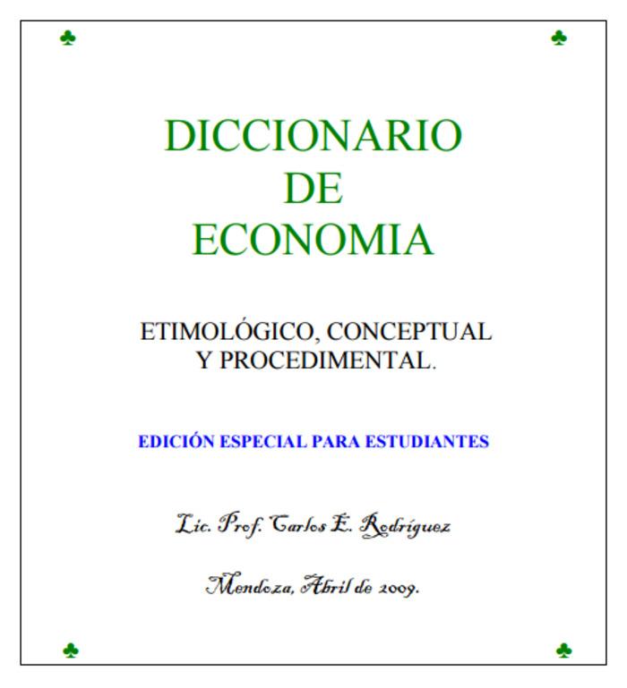 (ES) (PDF) - Diccionario de economía | Carlos E. Rodríguez | Glossarissimo! | Scoop.it
