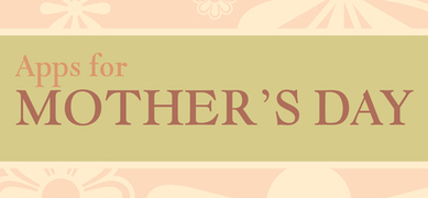 Apps For Mother's Day : iPad/iPhone Apps AppList   Business Marketing   Scoop.it