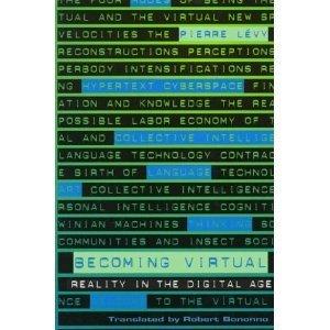 Amazon.com: Becoming Virtual (9780306457883): Pierre Levy: Books | Conciencia Colectiva | Scoop.it
