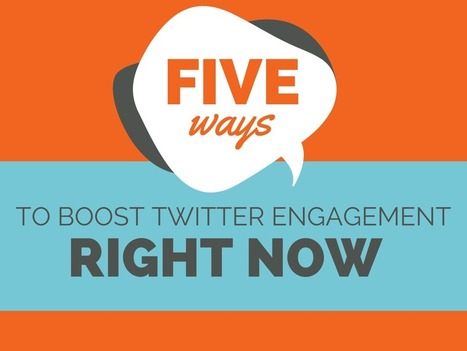 5 Simple Ways to Boost Twitter Engagement...Right Now | Shift With Online Marketing | Scoop.it
