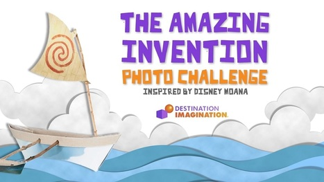 Destination Imagination – Take the Amazing Invention Photo Challenge! | iPads, MakerEd and More  in Education | Scoop.it