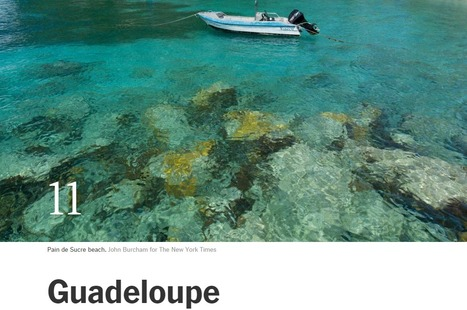 Guadeloupe among the 52 Places to go in 2016 according to The New York Times | Infos Tourisme Antilles Guyane Réunion | Scoop.it