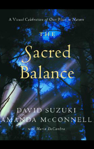 The Sacred Balance: A Visual Celebration of Our Place in Nature | Canadian literature | Scoop.it