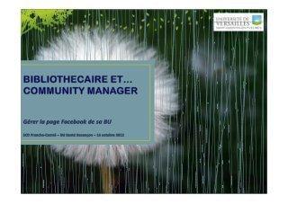 Community manager Facebook enBU | Outils et  innovations pour mieux trouver, gérer et diffuser l'information | Scoop.it