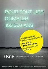 6 et 7 décembre - La BnF François-Mitterrand ouvre grand ses portes à tous ! | Nos Racines | Scoop.it