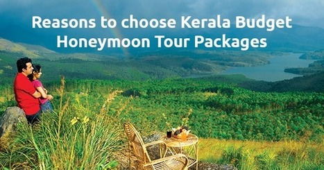 Kerala Budget Honeymoon Packages To Romantic Places | tourstokerala | Scoop.it