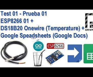 Test  ESP8266 + DS18B20 Onewire + Google Speadsheets (Google Docs) | Raspberry Pi | Scoop.it