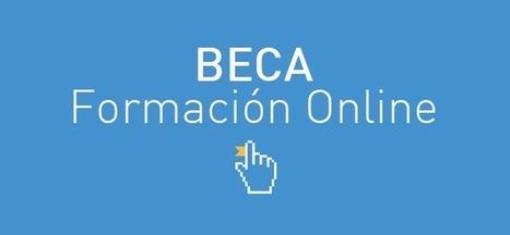 Beca Formación Online. Regalamos 100€ Para Cursos!! | Cursos formación online | Scoop.it
