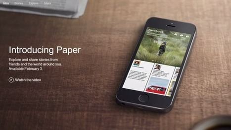 Facebook Paper, arriva il 3 Febbraio | Social Media (network, technology, blog, community, virtual reality, etc...) | Scoop.it