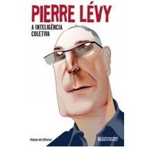 Pierre Lévy (vol. 16) - Livros - Livraria da Folha | The Semantic Sphere | Scoop.it