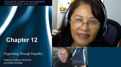 Business Book Interviews: Organizing through Empathy: Chapter 12: Transcendent Empathy: The Ability to See the Larger System | Empathy in the Workplace | Scoop.it
